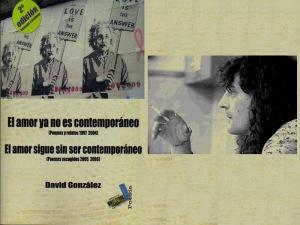 David González 'El amor sigue sin ser contemporáneo'