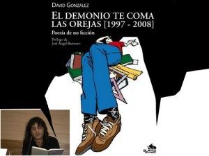 David González 'El demonio te coma las orejas'