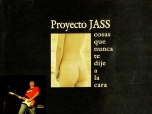 Proyecto JASS 'Cosas que nunca te dije a la cara'