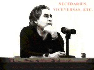 Necedarius, viceversas, etc.