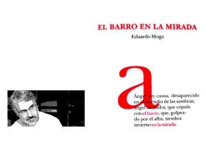 Eduardo Moga 'El barro en la mirada'