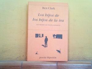 Ben Clark 'Los hijos de los hijos de la ira'