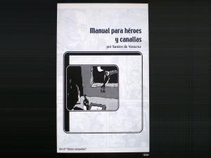 Manual para héroes y canallas