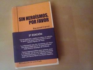 Sin heroísmos, por favor'